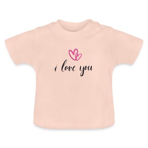 I love you - T-shirt Bébé