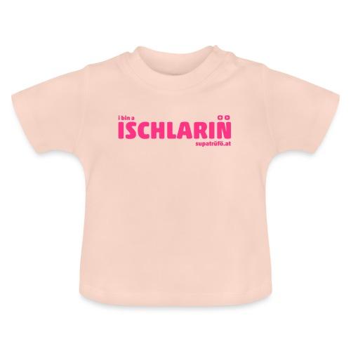 supatrüfö ISCHLARIN - Baby T-Shirt