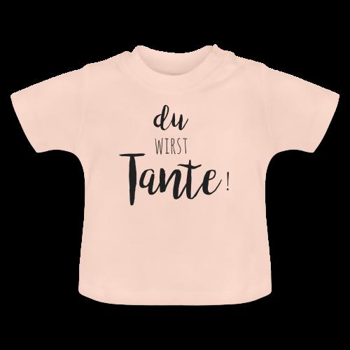du wirst Tante - Baby T-Shirt