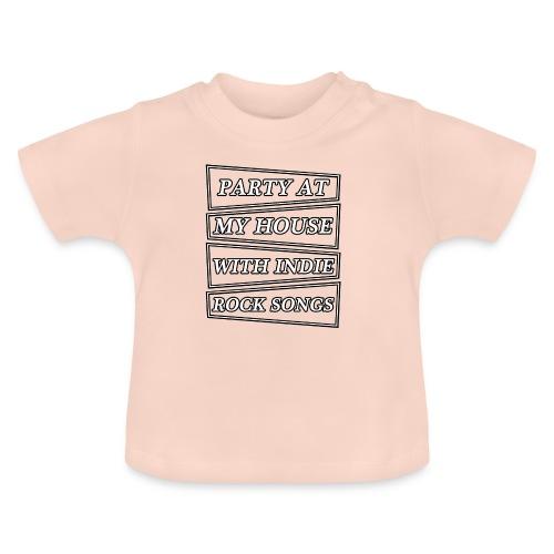 PARTY AT MY HOUSE - Camiseta bebé