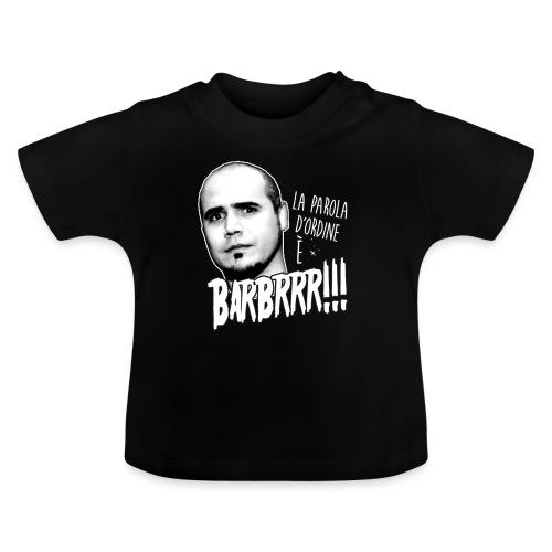 Barbrrr grafica copia - Maglietta per neonato