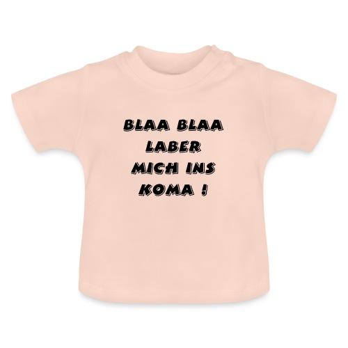 lustiger blöder text - Baby T-Shirt