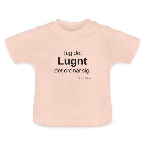 Tag det lugnt - Baby-T-shirt