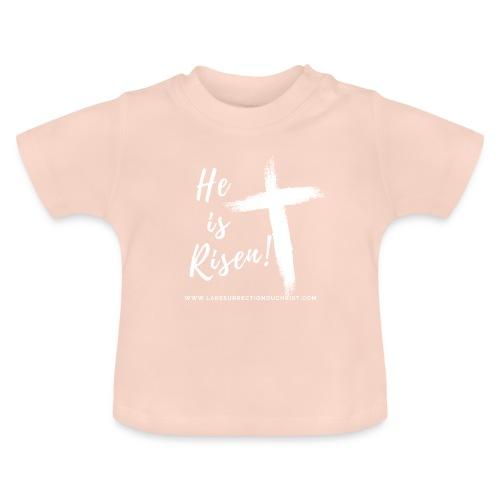 He is Risen ! V2 (Il est ressuscité !) - T-shirt Bébé