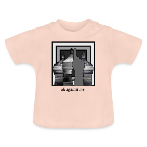 ALL AGAINST ME-2 - Camiseta bebé