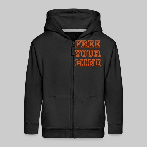 Free Your Mind - Kids' Premium Zip Hoodie