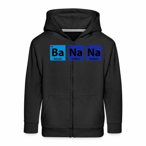 Periodic Table: BaNaNa - Kids' Premium Zip Hoodie