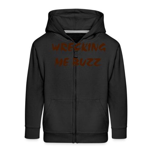wreckingmebuzz - Kids' Premium Zip Hoodie