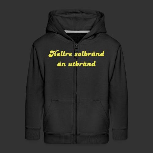 Hellre Solbränd - Premium-Luvjacka barn