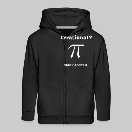 Pi Irrational - Kids' Premium Zip Hoodie