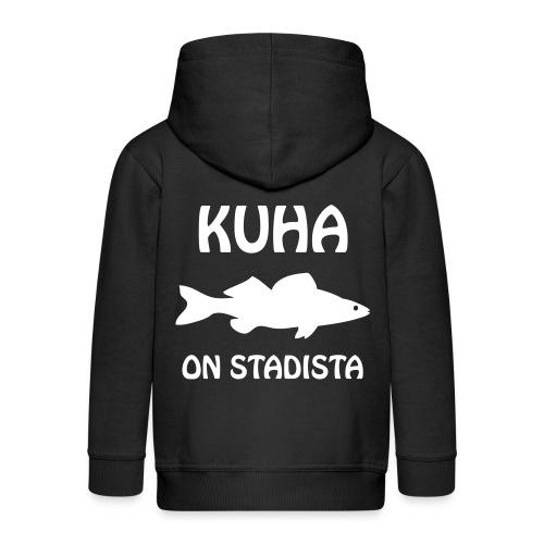 KUHA ON STADISTA - Lasten premium hupparitakki