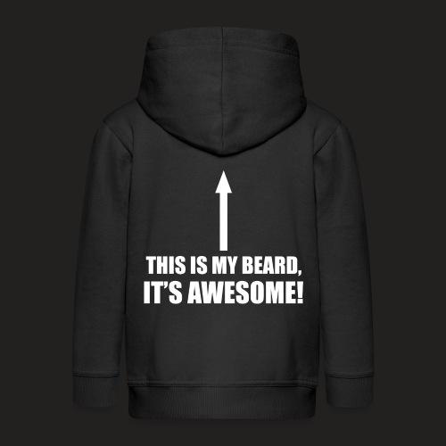 MY BEARD.png - Kids' Premium Hooded Jacket