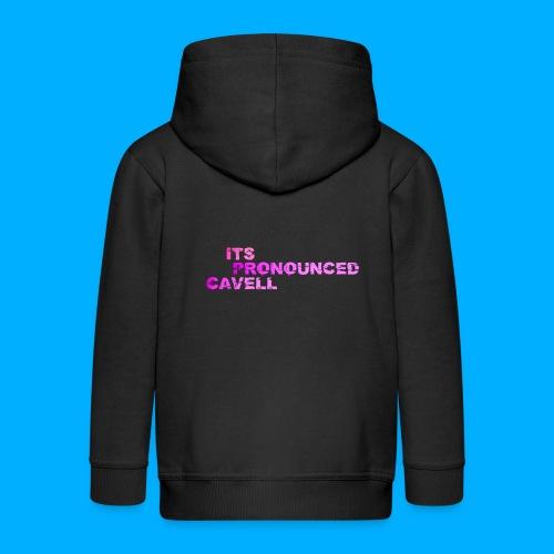 Its Pronounced Cavell Shirts - Kids' Premium Zip Hoodie