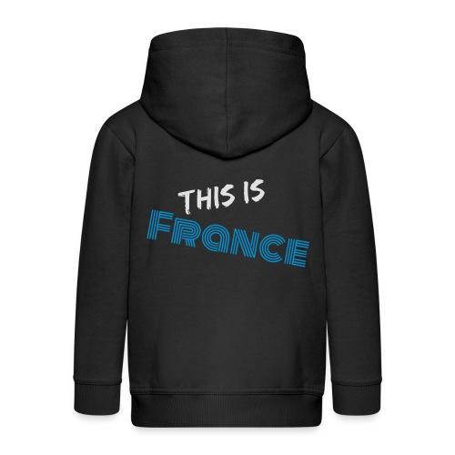 Das ist Frankreich - Kinder Premium Kapuzenjacke