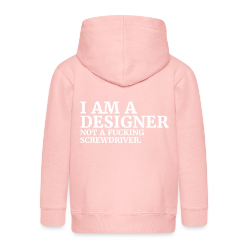 i am a designer - not a fucking screwdriver - Kinder Premium Kapuzenjacke