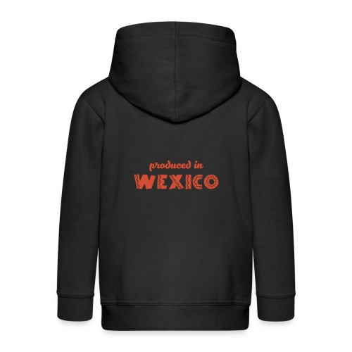 Produced in Wexico - Kids' Premium Hooded Jacket