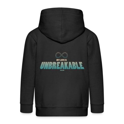My Love is Unbreakable! - Kinder Premium Kapuzenjacke