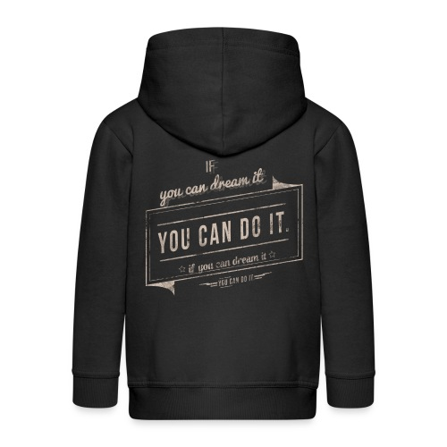 you can do it - Rozpinana bluza dziecięca z kapturem Premium