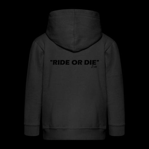 Ride or die (noir) - Veste à capuche Premium Enfant