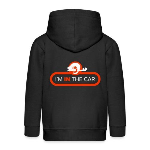 I'm in the car - Kids' Premium Zip Hoodie