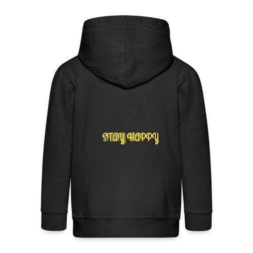 Stay Happy - Kids' Premium Zip Hoodie