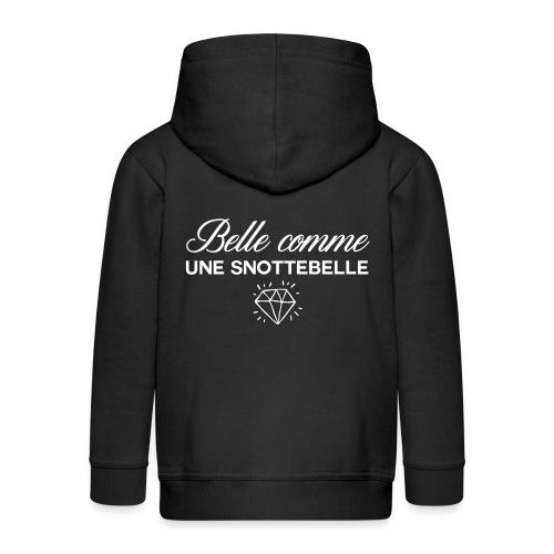 Belle comme snottebelle - Veste à capuche Premium Enfant