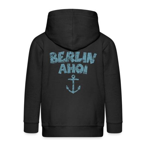 Berlin Ahoi Anker Vintage Hell - Kinder Premium Kapuzenjacke