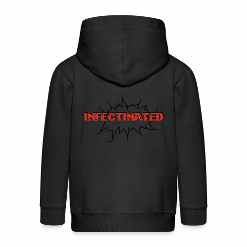 Infectinated - Kids' Premium Zip Hoodie