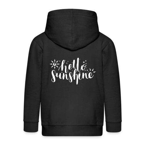 Hello Sunshine - Kinder Premium Kapuzenjacke