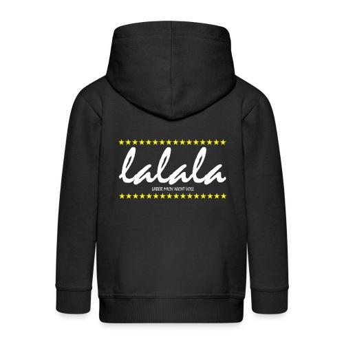 Lalala - Kinder Premium Kapuzenjacke