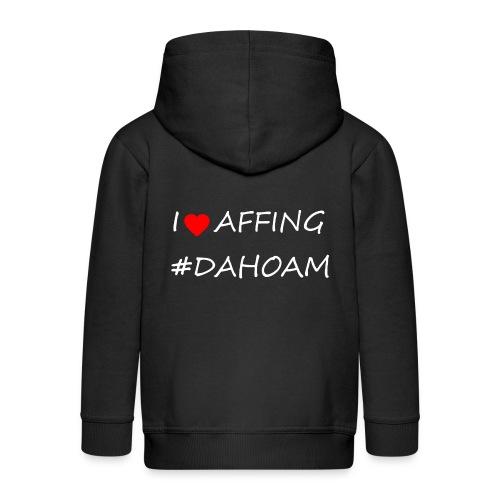 I ❤️ AFFING #DAHOAM - Kinder Premium Kapuzenjacke