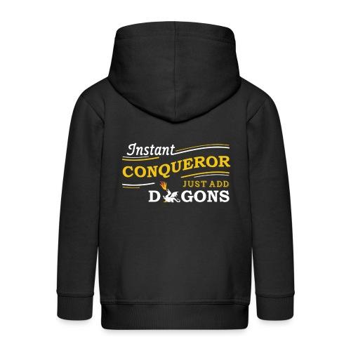 Instant Conqueror, Just Add Dragons - Kids' Premium Zip Hoodie