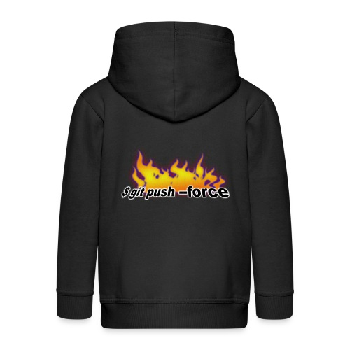 git push force - Kids' Premium Zip Hoodie
