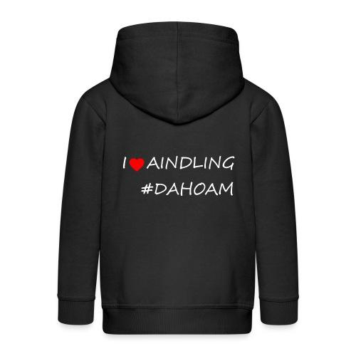 I ❤️ AINDLING #DAHOAM - Kinder Premium Kapuzenjacke