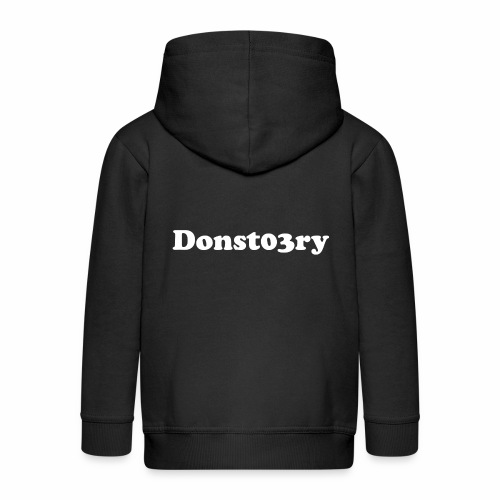 donst03ry name - Kids' Premium Zip Hoodie