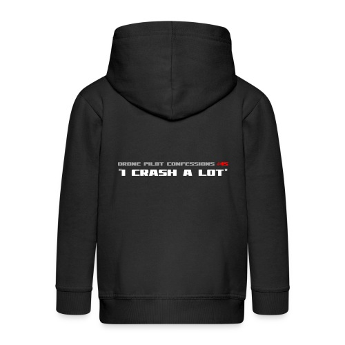 I CRASH A LOT - Kids' Premium Zip Hoodie