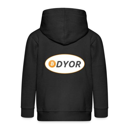 DYOR - option 2 - Kids' Premium Zip Hoodie