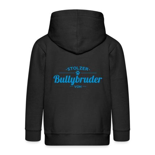 Bullybruder Wunschname - Kinder Premium Kapuzenjacke
