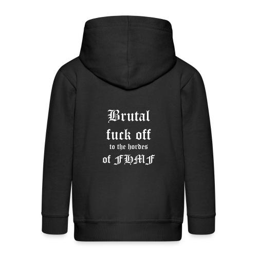 brutalfuckoff - Lasten premium hupparitakki