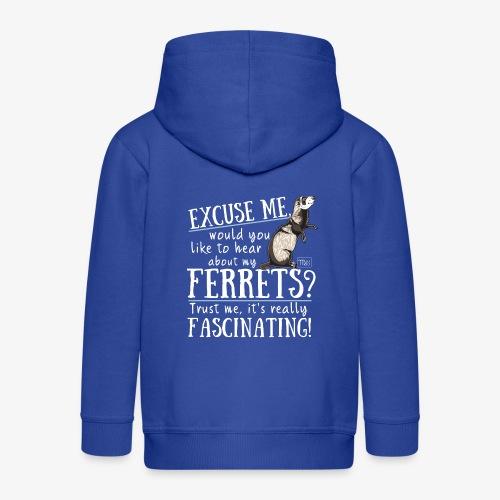 Excuse my Ferrets IV - Lasten premium hupparitakki