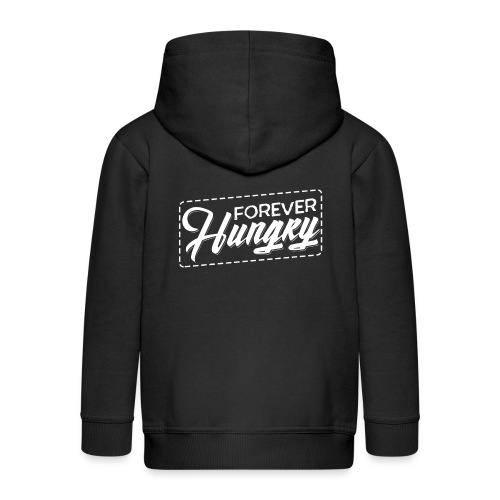 Forever Hungry - Kinder Premium Kapuzenjacke