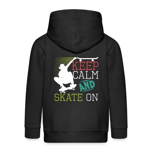 KEEP CALM AND SKATE ON Skateboarding Quote - Kinder Premium Kapuzenjacke