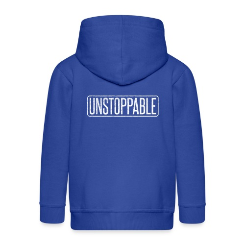 UNSTOPPABLE - Unaufhaltbar - Kinder Premium Kapuzenjacke