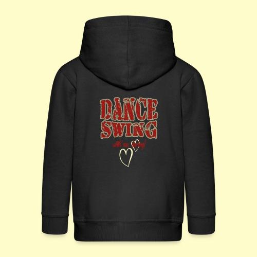 Dance Swing Tanz Geschenk T-shirt I Swing dancing - Kinder Premium Kapuzenjacke