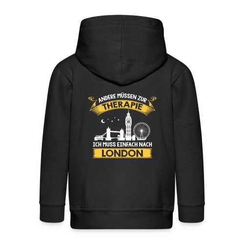 Andere müssen zur Therapie - Ich muss nach London - Kinder Premium Kapuzenjacke