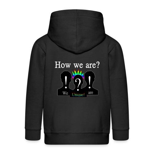How we are? We are unique! Bunt - Kinder Premium Kapuzenjacke