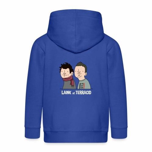 Laink et Terracid - Veste à capuche Premium Enfant