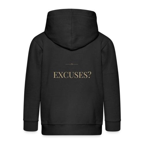 EXCUSES? Motivational T Shirt - Kids' Premium Hooded Jacket