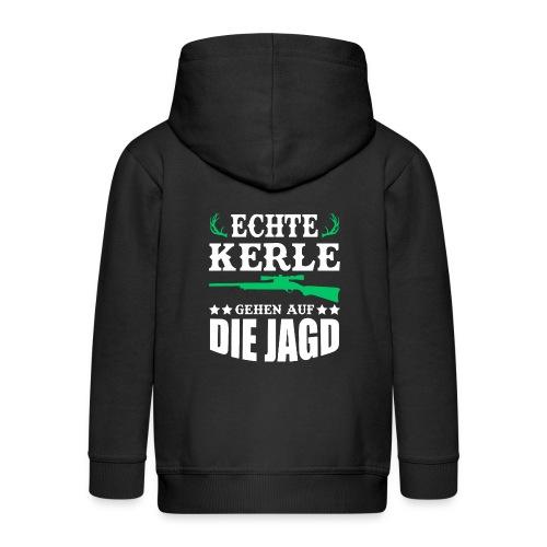ECHTE KERLE GEHEN AUF DIE JAGD - Kinder Premium Kapuzenjacke