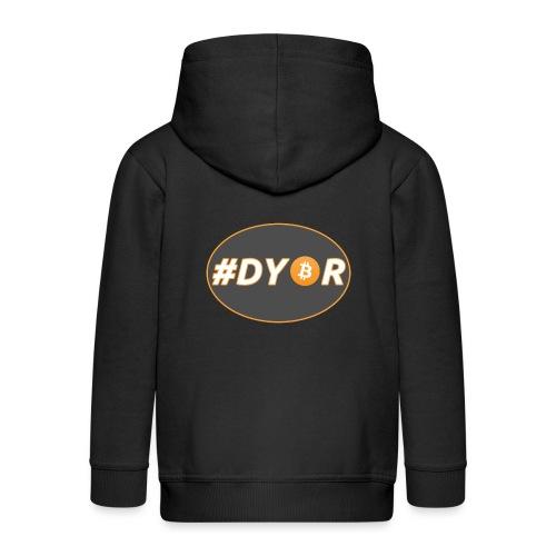#DYOR - option 1 - Kids' Premium Zip Hoodie